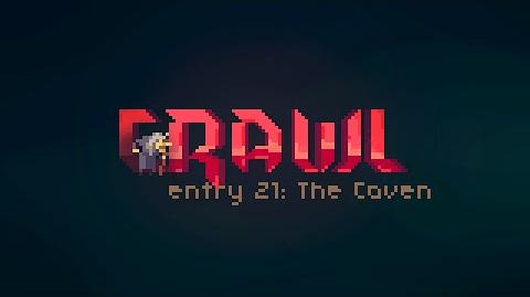 Crawl - Entry 21 The Coven