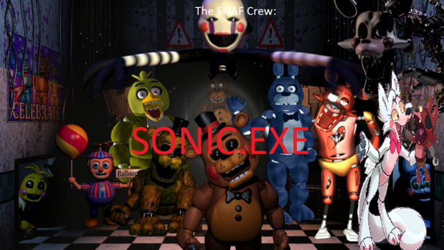 File:The FNAF Crew verious Sonicexe.png