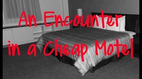 """""""An Encounter in a Cheap Motel"""" Creepypasta (SunsetBard)"""