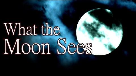 """""""What the Moon Sees"""" by Shadowswimmer77 - Creepypasta (The Wicker Saga)"""