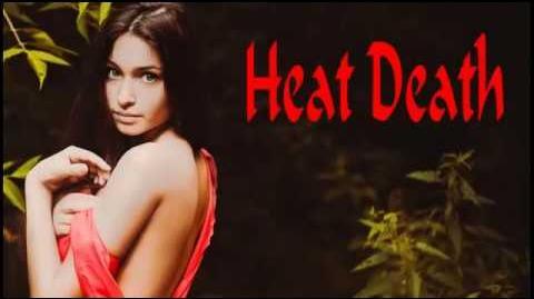 Heat Death - Creepypasta