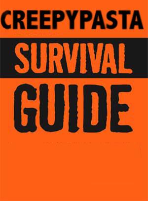File:Creepypasta survival guide.jpg