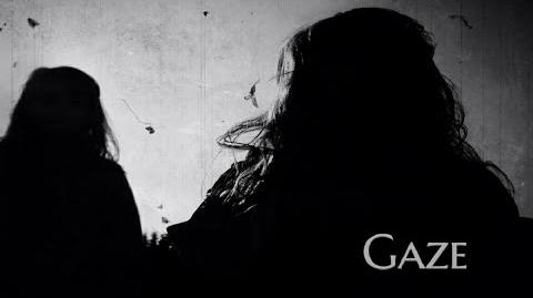 ''Gaze'' by Killahawke1 Creepypasta