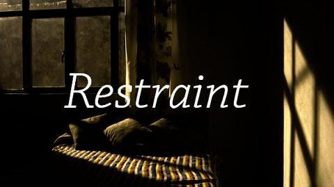 """Restraint"" CreepyPasta by Graille"
