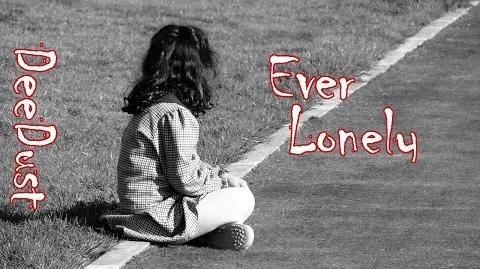 Ever Lonely by GreyOwl, Creepypasta-0