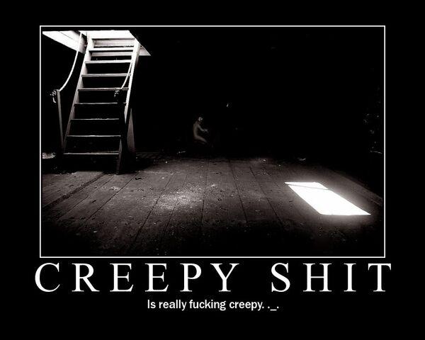 File:CreepyShit.jpg