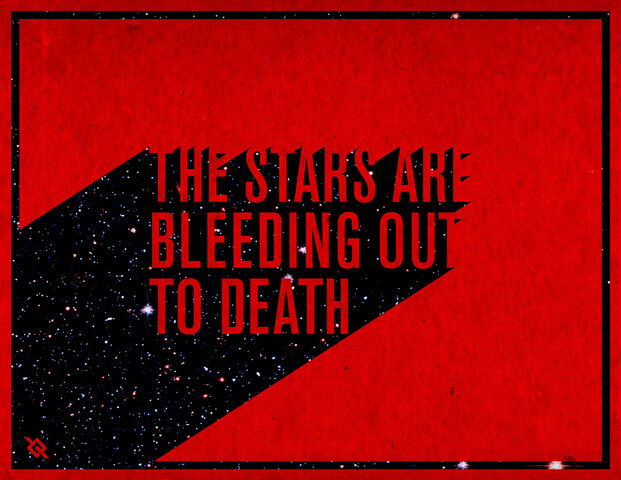 File:The Stars Are Bleeding Out to Death.jpg
