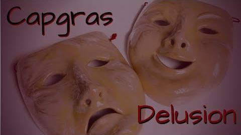 """""""Capgras Delusion"""""""