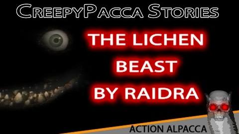 The Lichen Beast - CeepyPacca reading
