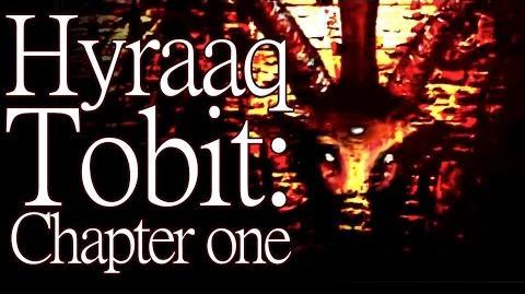 """Tobit Hyraaq Tobit"" (Chapter one) by K"