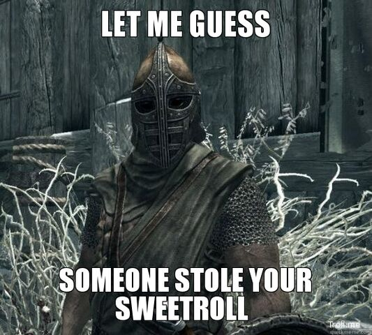 File:Let-me-guess-someone-stole-your-sweetroll.jpg