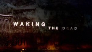 File:Waking the Dead title card.jpg