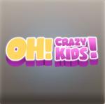 Oh! Crazy Kids!
