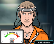 Mikhail, during his polygraph test