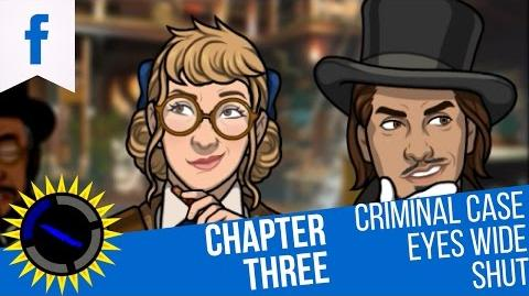Criminal Case Mysteries of the Past Case 20 Eyes Wide Shut - Chapter 3