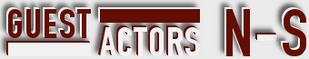 Criminal Minds: Actors/Guests N-S
