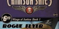 Crimson Skies: Wings of Justice: Rogue Flyer