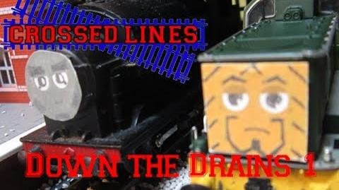 Crossed Lines 2 'Down The Drains' Part 1