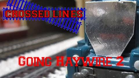 Crossed Lines 4 'Going Haywire' 2
