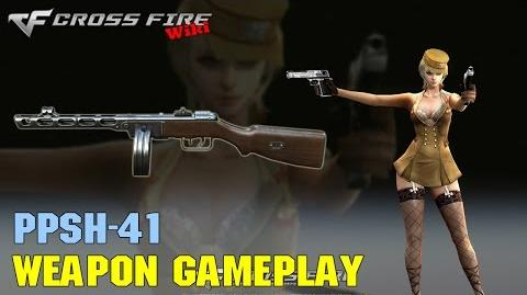 CrossFire - PPSh-41 - Weapon Gameplay