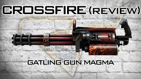 CrossFire - Gatling Gun Magma Review EMD LAB WAVE 30 Gameplay