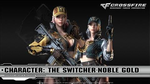 CrossFire Character The Switcher-Noble Gold ☆