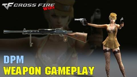 CrossFire - DPM - Weapon Gameplay