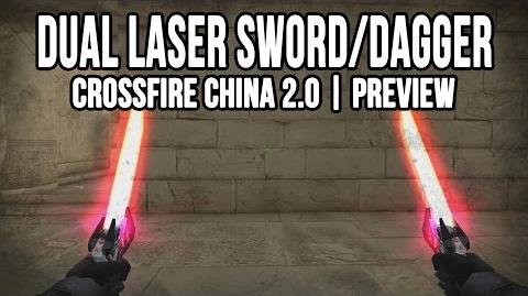 CrossFire China - Dual Laser Dagger Preview!