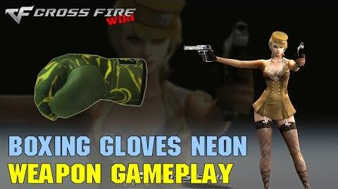 CrossFire - Boxing Gloves Neon - Weapon Gameplay