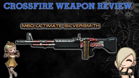 CrossFire China - M60-Red Ultimate SilverSmith -Review- !
