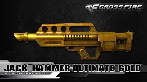 CrossFire Vietnam Jack Hammer-Ultimate Gold ☆