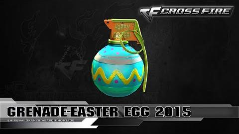CrossFire Korea Grenade-Easter Egg 2015 ☆