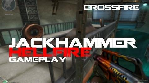 CrossFire Jackhammer Hellfire Gameplay HD ll 10DarkGamer