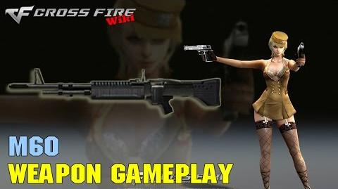 CrossFire - M60 - Weapon Gameplay