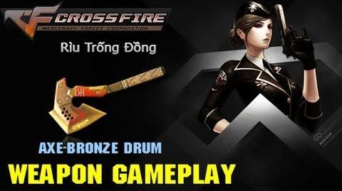 CrossFire VN - BC-Axe Bronze Drum Rìu Trống Đồng