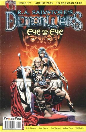 R.A. Salvatore's DemonWars Eye for an Eye Vol 1 3