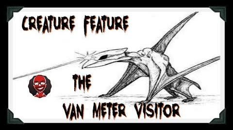 Creature Feature Van Meter Visitor