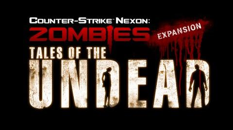 TALES OF THE UNDEAD (Teaser) - Counter Strike Nexon Zombies