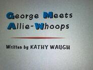Curious George Meets Allie Whoops