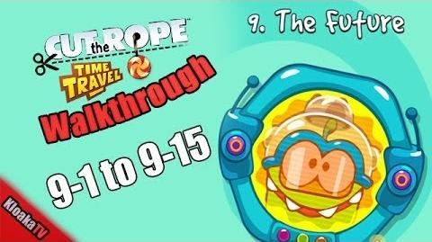 Cut The Rope Time Travel - The Future Walkthrough Levels 9-1 to 9-15 (3 Stars)