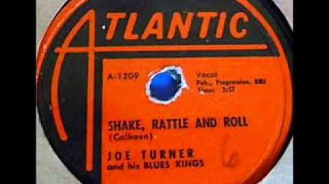 JOE TURNER Shake, Rattle and Roll 1954