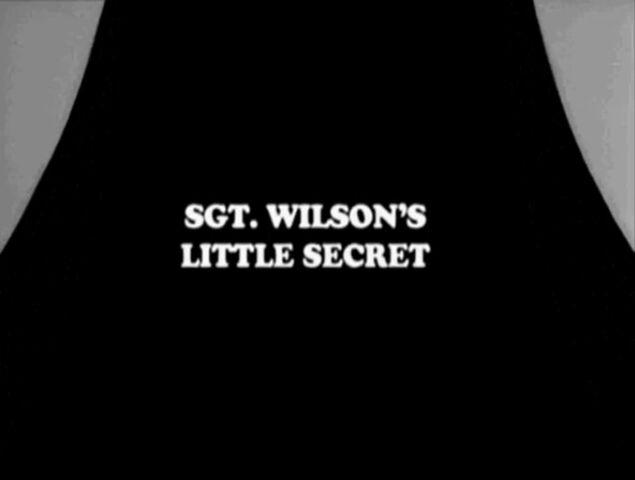 File:Sgt Wilson's Little Secret.jpg