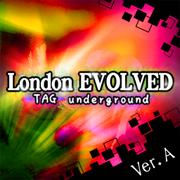 London EVOLVED ver.A