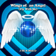 Wings of an Angel (Fly With Me)