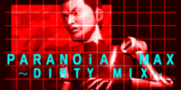 PARANOiA MAX~DIRTY MIX~