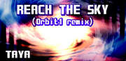 REACH THE SKY (Orbit1 remix)