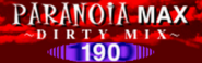PARANOiA MAX (DIRTY MIX)