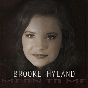 Brooke Hyland Mean to Me