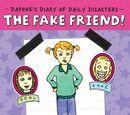 The Fake Friend!