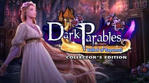 Dark Parables Ballad of Rapunzel Collector's Edition